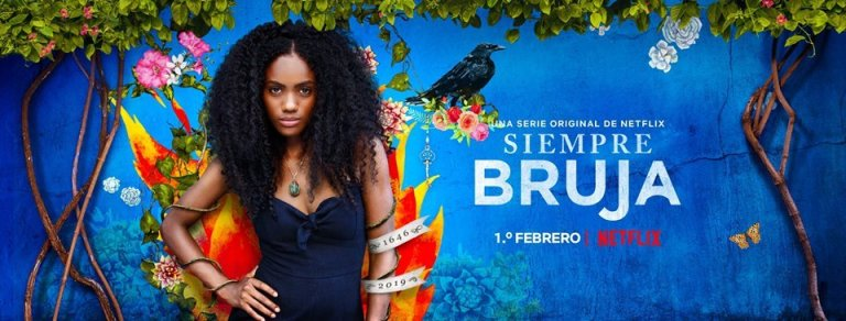 Mixed Reaction to Netflix 'Siempre Bruja'- The Tale of a